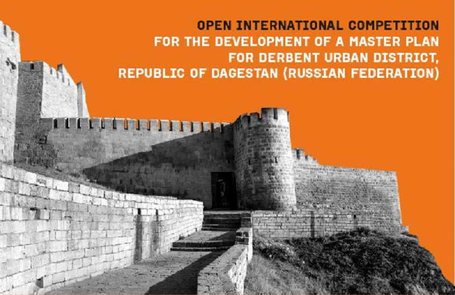 Open international competition for the development of a master plan for the Derbent urban district, Republic of Dagestan (Russian Federation)